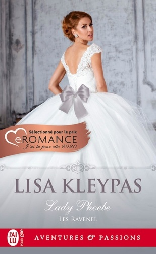 Lisa Kleypas - Les Ravenel Tome 5 : Lady Phoebe.