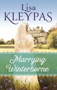 Lisa Kleypas - Marrying Winterborne.