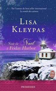 Lisa Kleypas - Nuit de Noël à Friday Harbor.