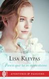 Lisa Kleypas - Parce que tu m'appartiens.