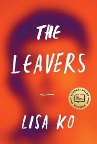 Lisa Ko - The Leavers - Winner of the PEN/Bellweather Prize for Fiction.