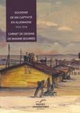 Lisa Lacroix et Bénédicte Rochet - Souvenir de ma captivité en Allemagne - 1914-1918.