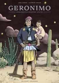Lisa Lugrin et Clément Xavier - Géronimo - Mémoires d'un résistant apache.