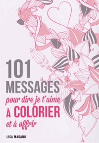 Galabria.be 101 messages pour dire je t'aime à colorier et à offrir Image