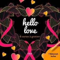 Téléchargez les livres électroniques gratuits epub Hello love  - 6 cartes à gratter et 1 bâtonnet inclus