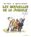 Lisa Mandel et Yasmine Bouagga - Les nouvelles de la jungle (de Calais).