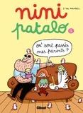 Lisa Mandel - Nini Patalo - Tome 01 - Où sont passés mes parents ?.