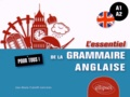 Lisa-Marie Carlotti-Lanceau - L'essentiel de la grammaire anglaise pour tous ! A1-A2.