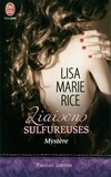 Lisa Marie Rice - Liaisons sulfureuses Tome 3 : Mystère.