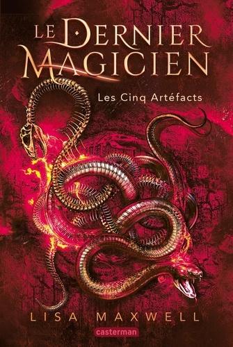 Lisa Maxwell - Le dernier magicien Tome 2 : Les cinq artéfacts.