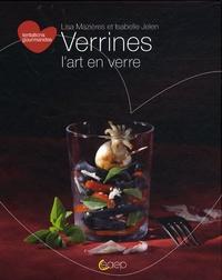 Lisa Mazières et Isabelle Jelen - Verrines l'art en verre.