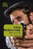 Lisa McInerney - Miracles du sang.