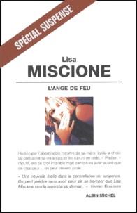 Lisa Miscione - L'Ange de feu.