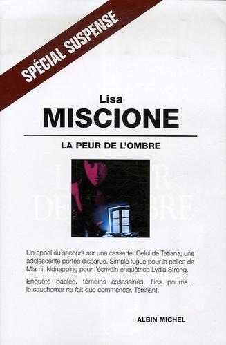 Lisa Miscione - La peur de l'ombre.