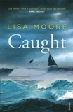 Lisa Moore - Caught.