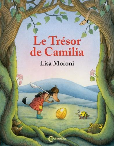 Lisa Moroni - Le trésor de Camilia.