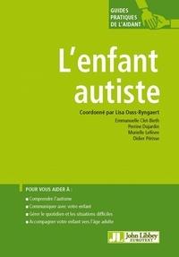 Lisa Ouss-Ryngaert - L'enfant autiste.