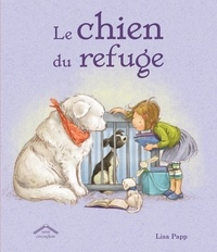 Lisa Papp - Le chien du refuge.