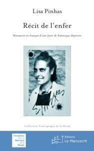 Lisa Pinhas - Récit de l'enfer - Manuscrit en français d'une Juive de Salonique déportée.