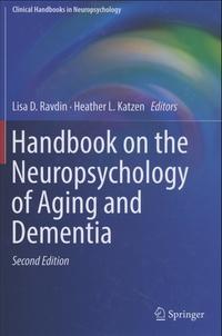 Lisa Ravdin et Heather Katzen - Handbook on the Neuropsychology of Aging and Dementia.
