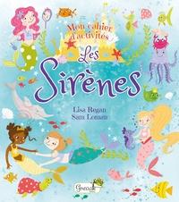 Lisa Regan et Sam Loman - Les sirènes.