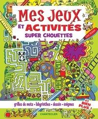 Amazon mp3 téléchargements livres audio Mes jeux et activités super chouettes FB2 MOBI par Lisa Regan (Litterature Francaise) 9782803460915