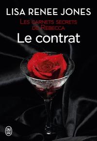 Lisa Renee Jones et Emilie Terrao - Les carnets secrets de Rebecca (Tome 2) - Le contrat.