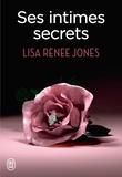 Lisa Renee Jones et Emilie Terrao - Ses intimes secrets.