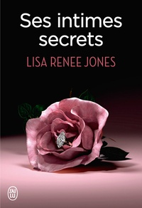 Lisa Renee Jones et Emilie Terrao - Ses intimes secrets.