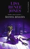 Lisa Renee Jones - Sombre, divin et mortel Tome 1 : Secrets dévoilés.