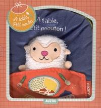 Lisa Sanchis - A table, petit mouton - Livre-tissu.