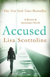 Lisa Scottoline - Accused (Rosato & DiNunzio 1).
