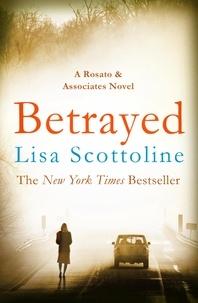 Lisa Scottoline - Betrayed (Rosato & DiNunzio 2).