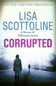 Lisa Scottoline - Corrupted (Rosato & DiNunzio 3).