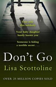 Lisa Scottoline - Don't Go.