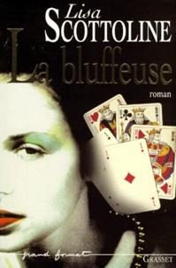 Lisa Scottoline - La bluffeuse.