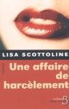 Lisa Scottoline - Une affaire de harcèlement.
