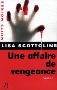 Lisa Scottoline - Une affaire de vengeance.