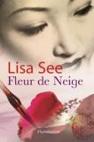 Lisa See - Fleur de Neige.