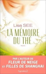 Lisa See - La mémoire du thé.