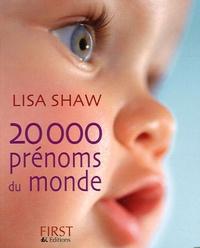 Lisa Shaw - 20 000 Prénoms du monde.