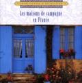 Lisa Skolnik et Barbara Buchholz - Les maisons de campagne en France.
