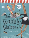 Lisa Stickley - The Wobbly Waitress.