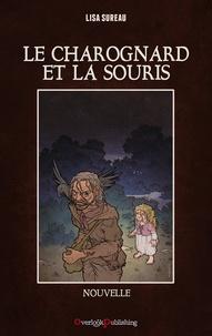 Lisa Sureau - Le Charognard et la Souris.