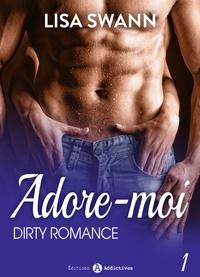 Lisa Swann - Dirty Romance - Vol. 1.
