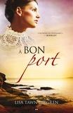 Lisa Tawn Bergren - Les aurores boréales  : À bon port.
