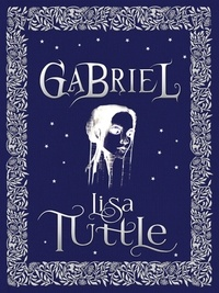 Lisa Tuttle - Gabriel.
