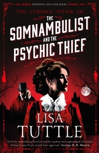 Lisa Tuttle - The Somnambulist and the Psychic Thief - Jesperson and Lane Book I.
