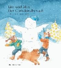 Lisa und Max. Der Christkindbesuch - Das Monatsbuch Dezember.