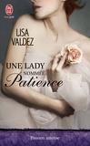 Lisa Valdez - Une lady nommée Patience.